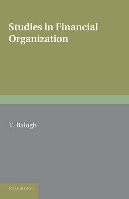 Studies in Financial Organization - National Institute of Economic and Social Research Economic and Social Studies (Paperback)