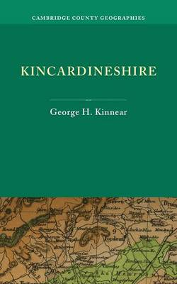 Kincardineshire - Cambridge County Geographies (Paperback)