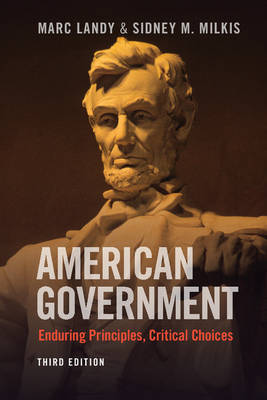 American Government: Enduring Principles, Critical Choices (Paperback)
