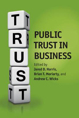 Public Trust in Business (Paperback)