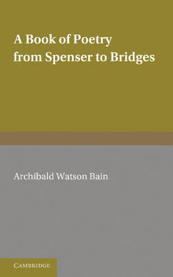 A Book of Poetry from Spenser to Bridges (Paperback)