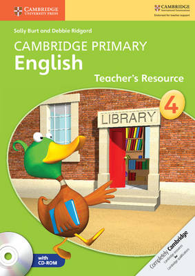 Cambridge Primary English: Cambridge Primary English Stage 4 Teacher's Resource Book with CD-ROM