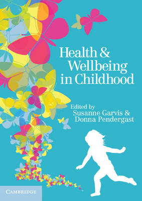 Health and Wellbeing in Childhood (Paperback)