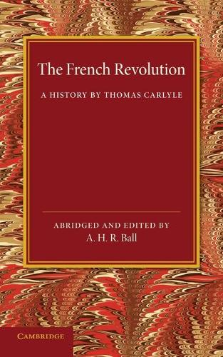 The French Revolution: A History by Thomas Carlyle (Paperback)