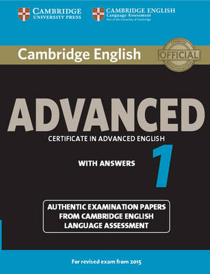 CAE Practice Tests: Cambridge English Advanced 1 for Revised Exam from 2015 Student's Book with Answers: Authentic Examination Papers from Cambridge English Language Assessment (Paperback)