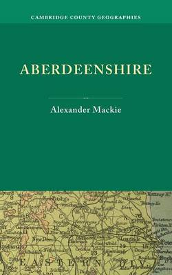 Aberdeenshire - Cambridge County Geographies (Paperback)