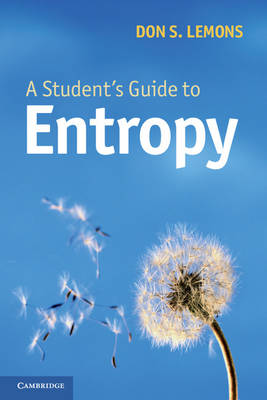 A Student's Guide to Entropy - Student's Guides (Paperback)
