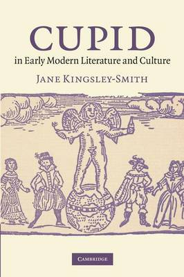 Cupid in Early Modern Literature and Culture (Paperback)