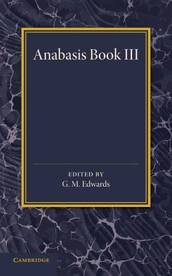 Xenophon Anabasis Book III (Paperback)