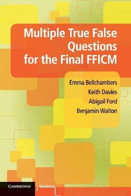 Multiple True False Questions for the Final FFICM (Paperback)