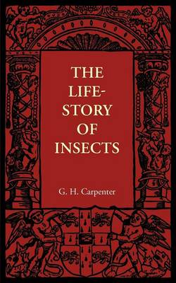 The Life-Story of Insects (Paperback)