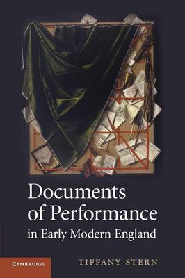 Documents of Performance in Early Modern England (Paperback)