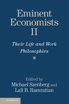 Eminent Economists II: Their Life and Work Philosophies (Paperback)