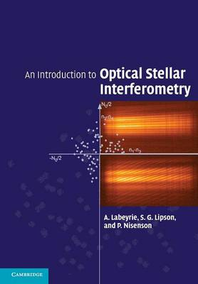 An Introduction to Optical Stellar Interferometry (Paperback)