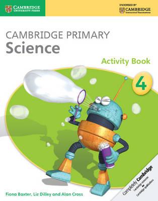 Cambridge Primary Science Stage 4 Activity Book - Cambridge Primary Science (Paperback)