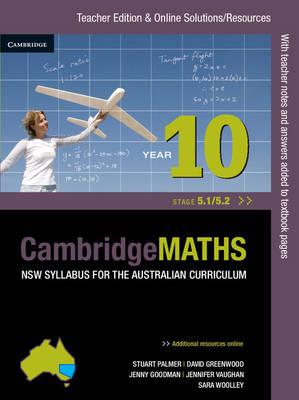 Cambridge Mathematics NSW Syllabus for the Australian Curriculum Year 10 5.1 and 5.2 Teacher Edition (Paperback)