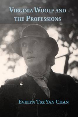 Virginia Woolf and the Professions (Paperback)
