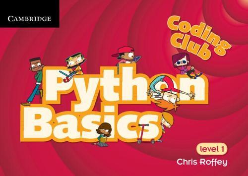 Coding Club Python Basics Level 1 (Paperback)