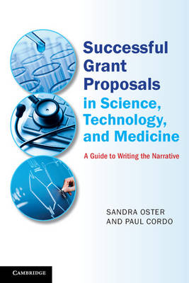 Successful Grant Proposals in Science, Technology, and Medicine: A Guide to Writing the Narrative (Paperback)