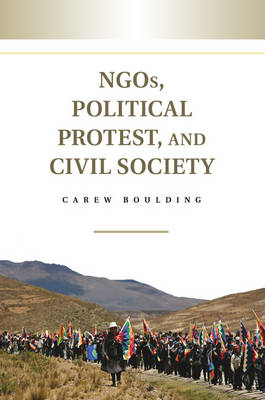 NGOs, Political Protest, and Civil Society (Paperback)