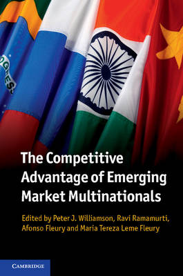 The Competitive Advantage of Emerging Market Multinationals (Paperback)
