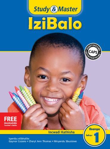 Study & Master IziBalo Ifayela Likathisha Ibanga loku-1 - CAPS Mathematics (Paperback)