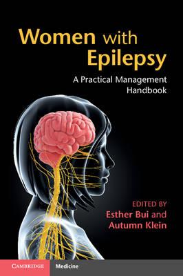 Women with Epilepsy: A Practical Management Handbook (Paperback)
