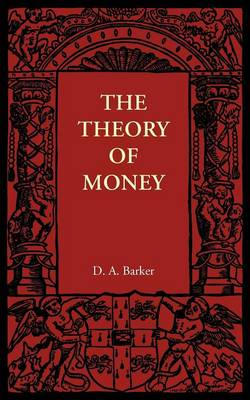The Theory of Money (Paperback)