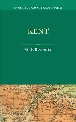 Kent - Cambridge County Geographies (Paperback)