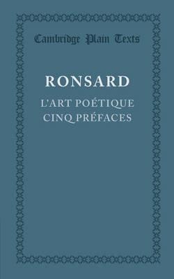 L'art poetique cinq prefaces - Cambridge Plain Texts (Paperback)