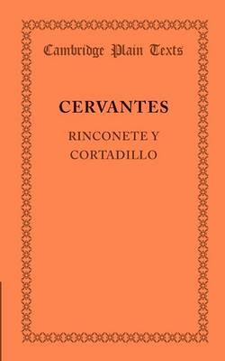 Rinconete y Cortadillo - Cambridge Plain Texts (Paperback)