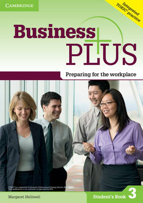 Business Plus Level 3 Student's Book: Preparing for the Workplace (Paperback)