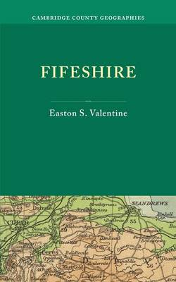Cambridge County Geographies: Fifeshire (Paperback)