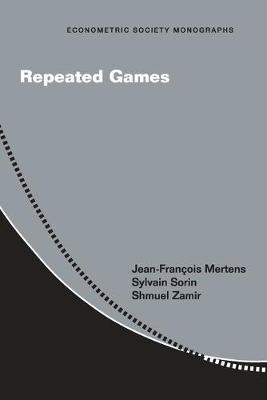 Repeated Games - Econometric Society Monographs 55 (Paperback)