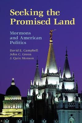 Seeking the Promised Land: Mormons and American Politics - Cambridge Studies in Social Theory, Religion and Politics (Paperback)
