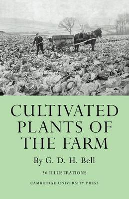 Cultivated Plants of the Farm (Paperback)