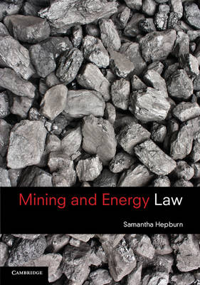 Mining and Energy Law (Paperback)
