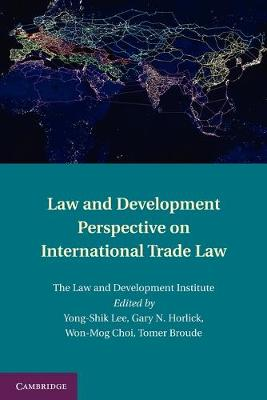 Law and Development Perspective on International Trade Law (Paperback)