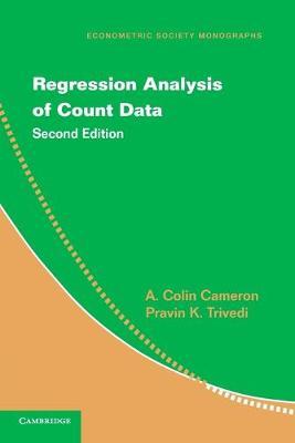 Regression Analysis of Count Data - Econometric Society Monographs 53 (Paperback)