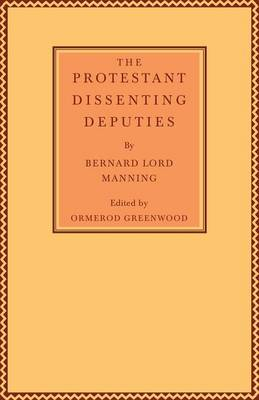 The Protestant Dissenting Deputies (Paperback)
