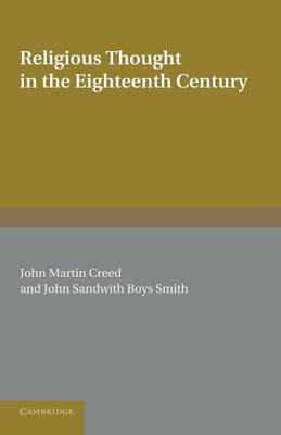 Religious Thought in the Eighteenth Century: Illustrated from Writers of the Period (Paperback)