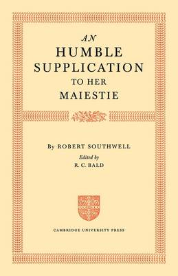 An Humble Supplication to her Maiestie (Paperback)
