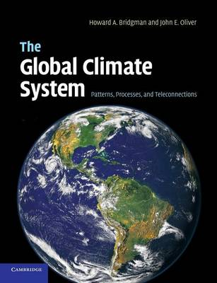 The Global Climate System: Patterns, Processes, and Teleconnections (Paperback)