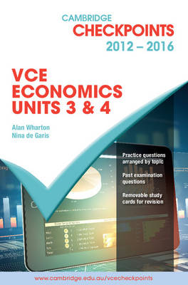 Cambridge Checkpoints VCE Economics Units 3 and 4 2012-16 - Cambridge Checkpoints (Paperback)