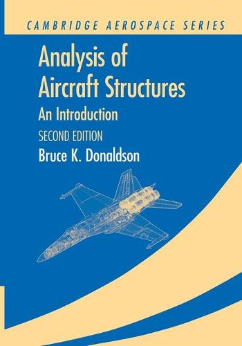 Analysis of Aircraft Structures: An Introduction - Cambridge Aerospace Series (Paperback)