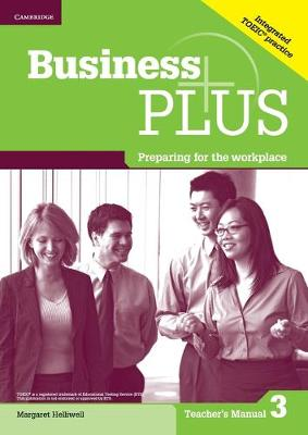 Business Plus Level 3 Teacher's Manual: Preparing for the Workplace (Paperback)
