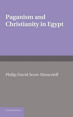 Paganism and Christianity in Egypt (Paperback)