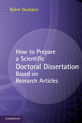How to Prepare a Scientific Doctoral Dissertation Based on Research Articles (Paperback)