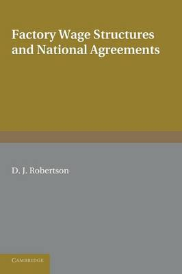 Factory Wage Structures and National Agreements (Paperback)