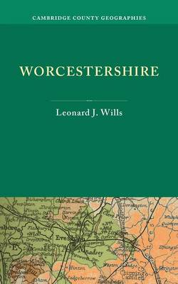 Worcestershire - Cambridge County Geographies (Paperback)